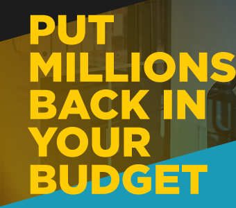 Put millions back in your budget